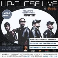 Pier Entertainment UP-CLOSE LIVE :: MPrynt with...