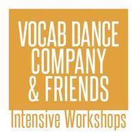 Vocab Dance & Friends Intensive Workshop (Edition 5)