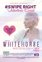 #Swipe Right Featuring WHITEHORSE, Mister Blaqk, and...