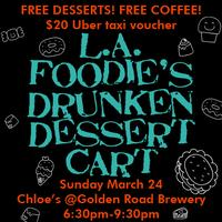 L.A. Foodie and SupperKing Present: The Drunken Dessert Cart