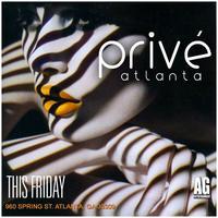 AG Entertainment Presents :: Fashion Fridays:: Prive...