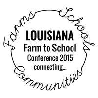 Louisiana Farm to School Conference