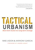 Tactical Urbanism Book Launch with author Mike Lydon