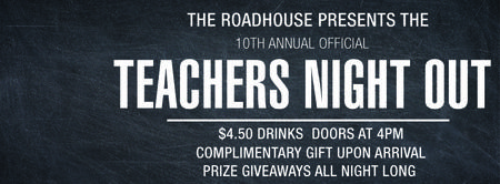 10th ANNUAL TEACHERS NIGHT OUT!!