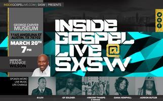 Inside Gospel LIVE at SXSW 2015