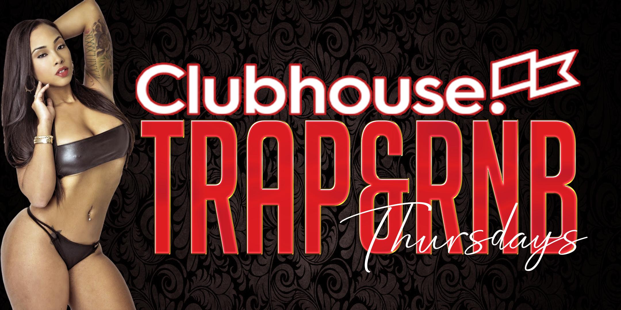 Clubhouse Trap & RnB Thurdays