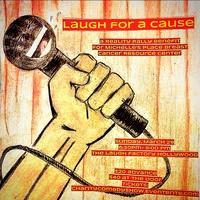 """""""Laugh for a Cause"""" Charity Comedy Show at Laugh..."""