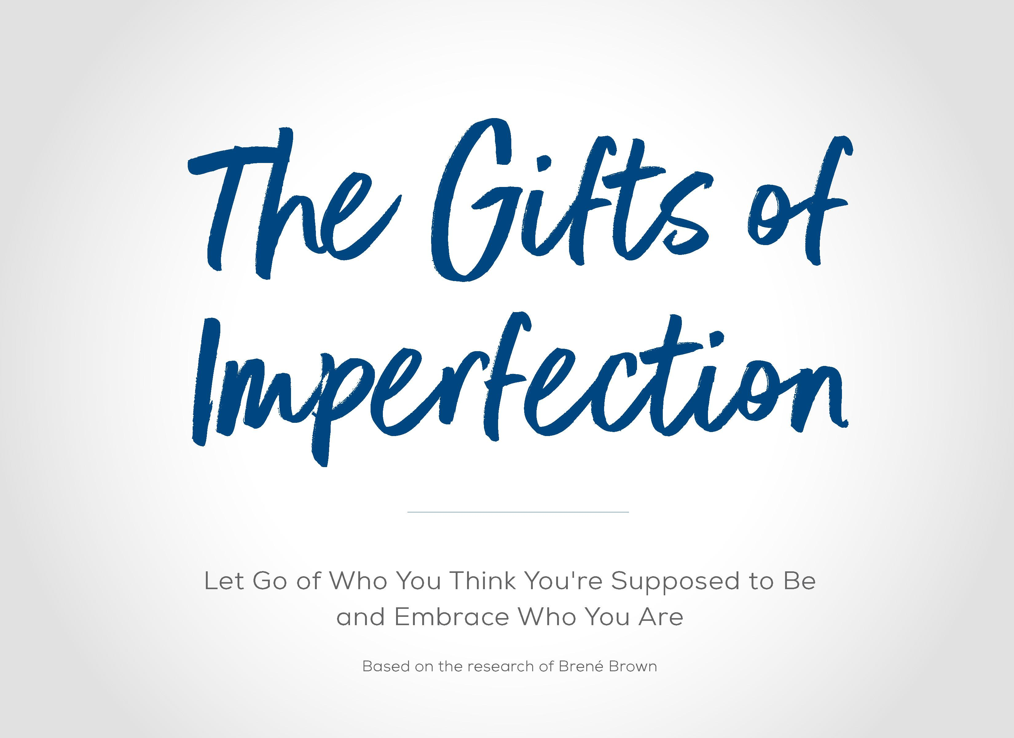 Gifts of Imperfection™