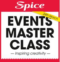 Spice Event Master Class