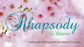 Rhapsody in Bloom: Celebrate Spring with Amadeus...