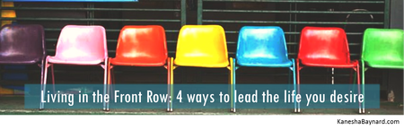 Living in Front Row: The 4 step process to lead the...