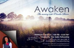 Awaken...An Evening with Priscilla Shirer