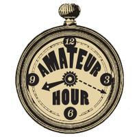 Amateur Hour No. 16: INSTRUMENTS OF ANTIQUITY!...