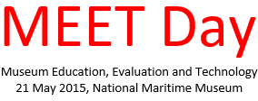 MEET Day (Museum Education, Evaluation and Technology)