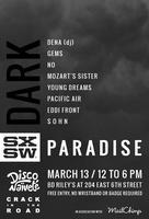 CitR x disco naïveté present Dark Paradise @ SXSW
