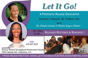 Let It Go! A Prophetic Release Encounter