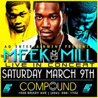 AG Entertainment Presents :: Meek Mill Live in...