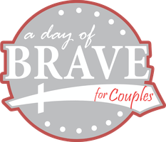 A Day of Brave for Couples