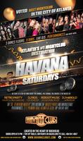 Havana Saturdays: Atlanta's #1 Nightclub Destination