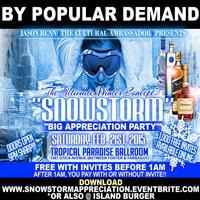 "SNOWSTORM ""BIG APPRECIATION FETE"""