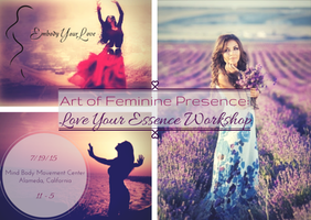 Art of Feminine Presence: Love Your Essence Workshop -...