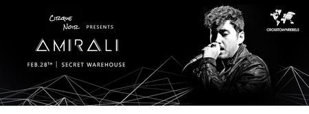 Cirque Noir presents: Amirali - Crosstown Rebels