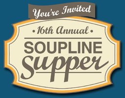 16th Annual Soupline Supper - A Benefit for Homeless...
