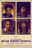 DEAR WHITE PEOPLE - Film