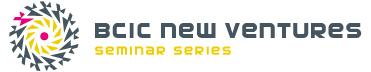BCIC New Ventures Seminar Series: Full Series Pass
