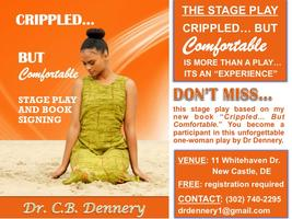 Crippled... But Comfortable: The Stage Play
