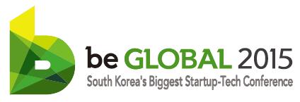 beGLOBAL SEOUL 2015 - S. Korea's Top Tech/Startup...