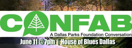 CONFAB: A Dallas Parks Foundation Conversation