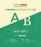 UX Torino   A/B TEST: perché farli, come farli e come...