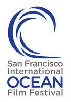 10th Annual San Francisco International Ocean Film...