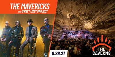 The Mavericks in The Caverns with Sweet Lizzy Project Tickets, Sun, Aug 29,  2021 at 8:00 PM   Eventbrite