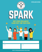 """""""SPARK"""" with Freelancers Union and Indiegrove"""