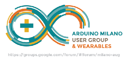 Arduino User Group & Wearables - 17 Febbraio 2015