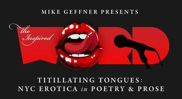 CANCELLED! Titillating Tongues: NYC Erotica Open Mic @...