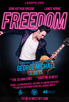 FREEDOM-Broadway Salutes George Michael Starring John...