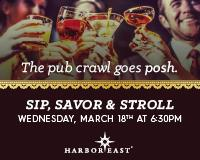 Sip, Savor & Stroll at Harbor East! 3-18-15