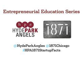 Hyde Park Angels & 1871 Entrepreneurial Education...