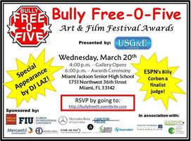 Bully Free-0-5 Art Film Festival presented by US Gas &...