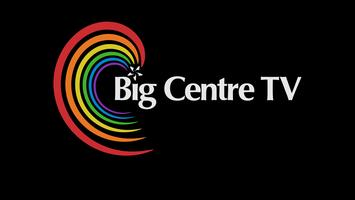 The Launch of Big Centre TV