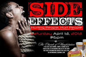 "The Gospel Stage Play - ""Side Effects...Hurting..."