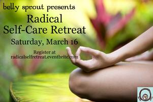 Radical Self-Care Retreat!