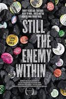 'Still The Enemy Within' Film screening and discussion