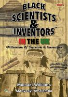 Black Scientists & Inventors Presents: Did You KNOW?