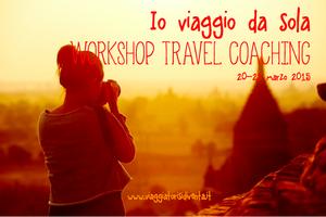 WORKSHOP TRAVEL COACHING PER DONNE CHE VOGLIONO VIAGGIA...