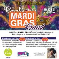 "CURLS & Ricky's NYC  "" Mardi Gras Crawl""..Let The Good..."