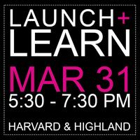 Launch + Learn Networking Happy Hour